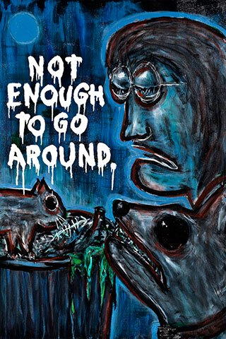 "Not Enough to Go Around • acrylic on canvas • 36"" x 24"" • $1,700"