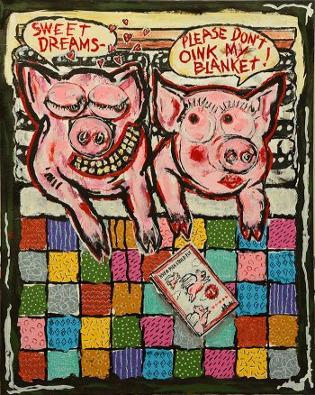 "Pigs in a Blanket • acrylic on canvas • 30"" x 24"" • $2,200"